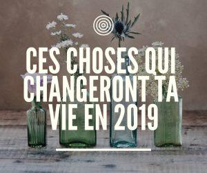 changer de vie en 2019